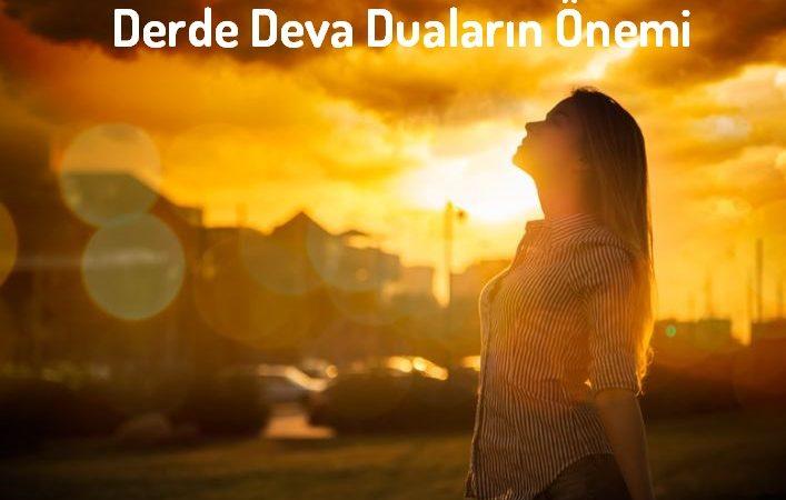 Derde Deva Duaların Önemi
