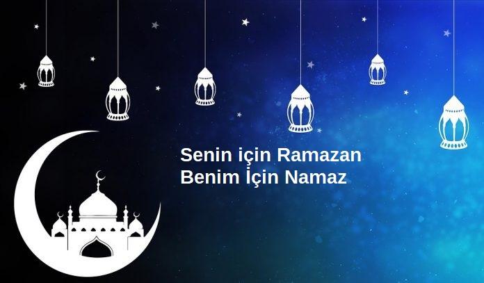 Senin için Ramazan Benim İçin Namaz